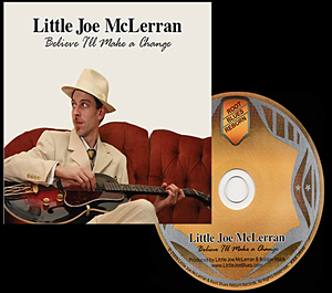 Little Joe McLerrans new 2009 CD
